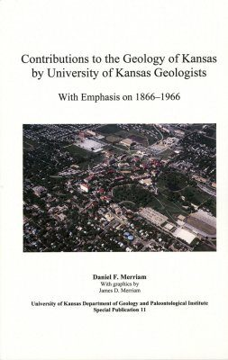 Contributions to the Geology of Kansas by University of Kansas Geologists
