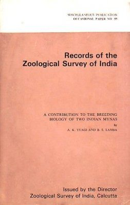 A Contribution to the Breeding Biology of two Indian Mynas
