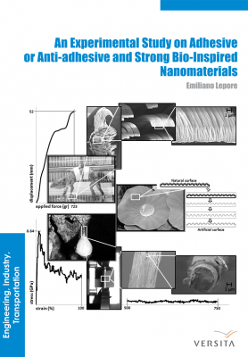 An Experimental Study on Adhesive or Anti-Adhesive, Bio-Inspired Experimental Nanomaterials