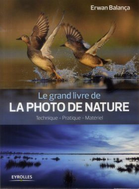 Le Grand Livre de la Photo de Nature