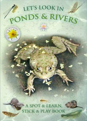 Let's Look in Ponds & Rivers