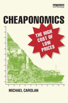 Cheaponomics: The High Costs of Low Prices