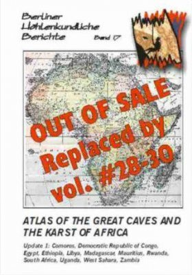 Berliner Höhlenkundliche Berichte, Volume 17: Atlas of the Great Caves and the Karst of Africa, Update 1