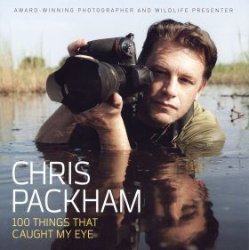 Chris Packham: 100 Things That Caught My Eye