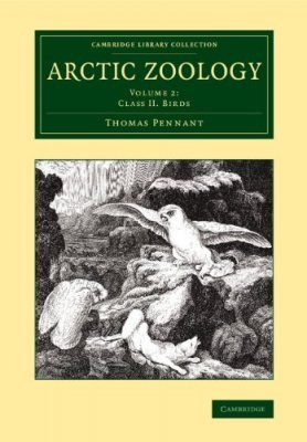 Arctic Zoology, Volume 2: Class II. Birds