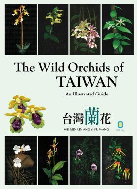 The Wild Orchids of Taiwan