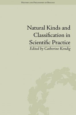 Natural Kinds and Classification in Scientific Practice