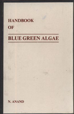 Handbook of Blue-Green Algae