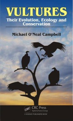Vultures: Their Evolution, Ecology and Conservation