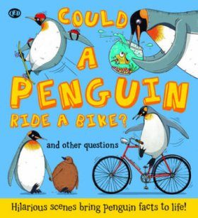 Could a Penguin Ride a Bike?