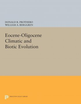 Eocene-Oligocene Climatic and Biotic Evolution