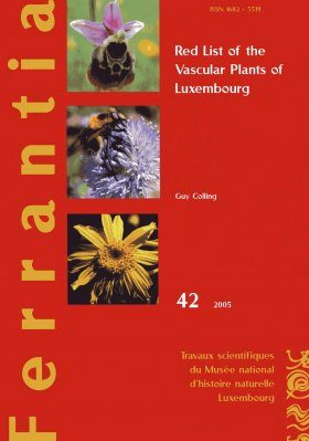 Ferrantia, Volume 42: Red List of the Vascular Plants of Luxembourg