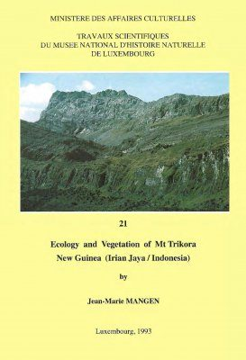 Ferrantia, Volume 21: Ecology and Vegetation of Mt Trikora New Guinea (Irian Jaya / Indonesia)