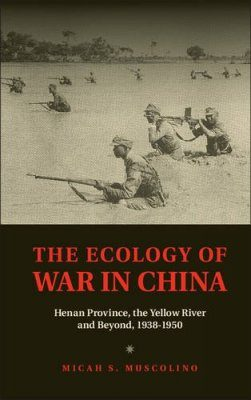 The Ecology of War in China