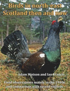Birds in North-East Scotland Then and Now