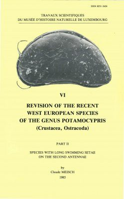 Ferrantia, Volume 6: Revision of the Recent Western European Species of the Genus Potamocypris (Crustacea, Ostracoda), Part 2