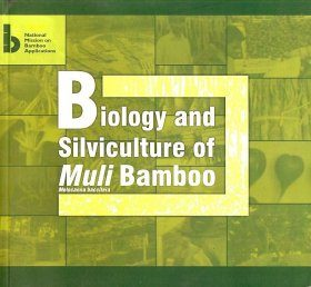 Biology and Silviculture of Muli Bamboo