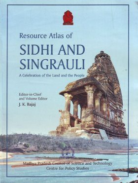 Resource Atlas of Sidhi and Singrauli