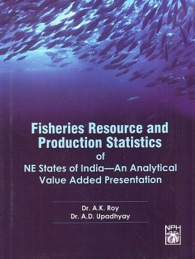 Fisheries Resource and Production Statistics of NE states of India