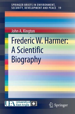 Frederic W. Harmer: A Scientific Biography
