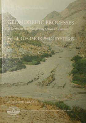 Geomorphic Processes in Environments with Strong Seasonal Contrasts, Volume 2