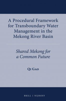 A Procedural Framework for Transboundary Water Management in the Mekong River Basin