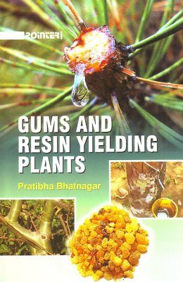 Gums and Resin Yielding Plants