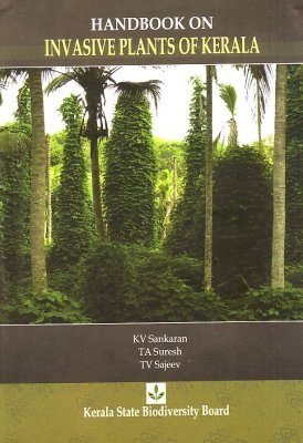 Handbook on Invasive Plants of Kerala