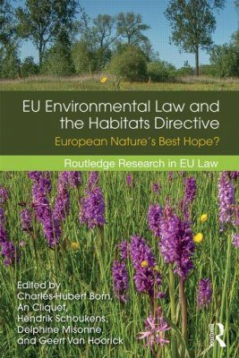 The Habitats Directive in its EU Environmental Context