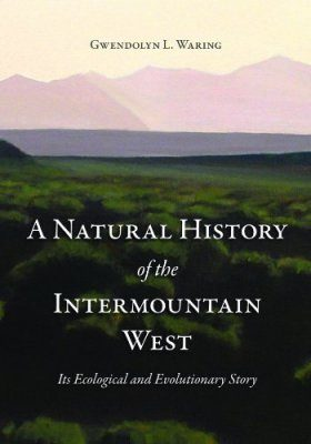 A Natural History of the Intermountain West