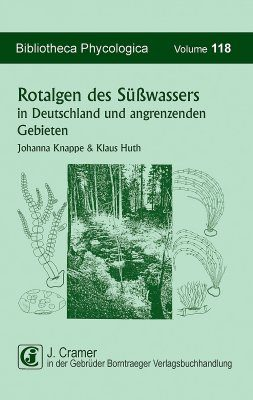 Rotalgen des Süsswassers in Deutschland und in Angrenzenden Gebieten [Freshwater Red Algae of Germany and Adjacent Areas]