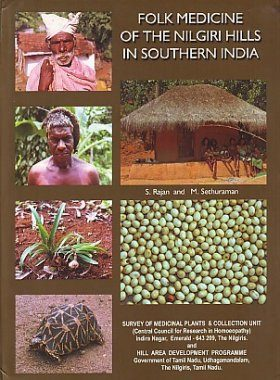 Folk Medicine of the Nilgiri Hills in Southern India