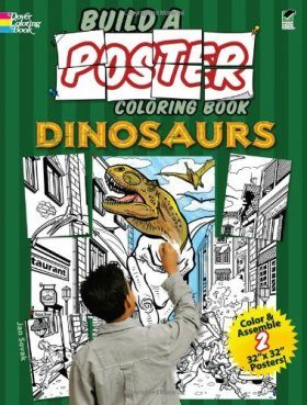 Dinosaurs (Build A Poster Coloring Book)