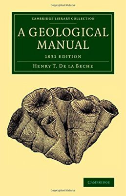 A Geological Manual: 1831 Edition