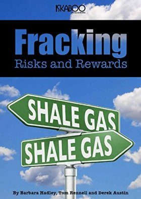 Fracking: Risks and Rewards