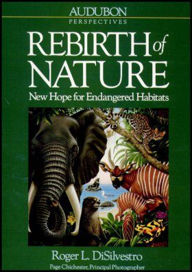 Rebirth of Nature: New Hope for Endangered Habitats