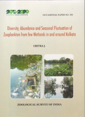 Diversity Abundance and Seasonal Fluctuation of Zooplankton from Few Wetlands in and Around Kolkata