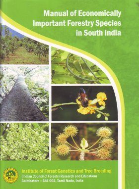 Manual on Economically Important Forestry Species in South India
