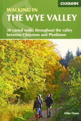 Cicerone Guides: Walking in the Wye Valley