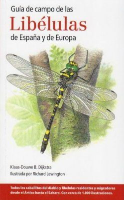 Guia de Campo de las Libélulas de España y de Europa [Field Guide to the Dragonflies of Britain and Europe]