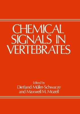 Chemical Signals in Vertebrates, Volume 1