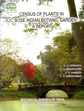 Census of Plants in AJC Bose Indian Botanic Garden