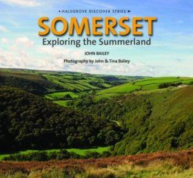 Somerset: Exploring the Summerland
