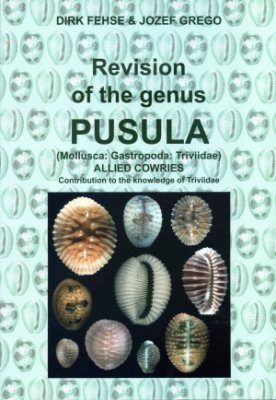 Revision of the Genus Pusula (Mollusca: Gastropoda: Triviidae) Allied Cowries
