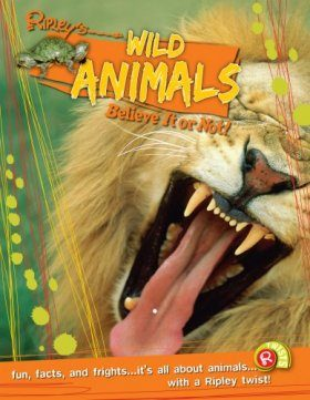 Wild Animals (Ripley's Believe it or Not!)