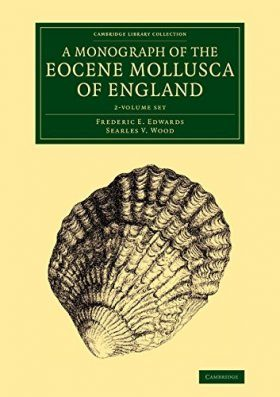 A Monograph of the Eocene Mollusca of England (2-Volume Set)