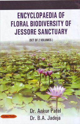 Encyclopaedia of Floral Biodiversity of Jessore Sanctuary (2-Volume Set)