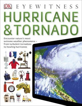 Eyewitness Guide: Hurricane & Tornado