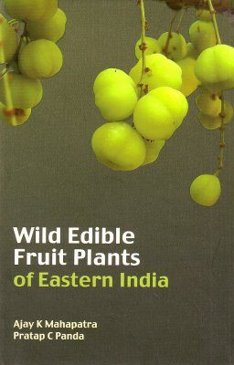 Wild Edible Fruit Plants of Eastern India