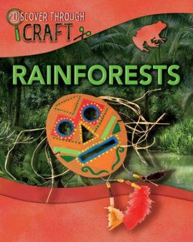 Discover Through Craft: Rainforests